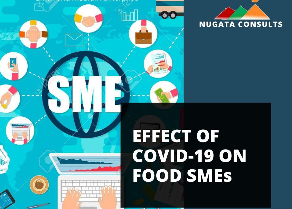 EFFECT OF COVID-19 ON FOOD SMEs